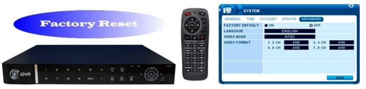 iDVR-E AHD Hybrid DVR Factory Reset Instructions
