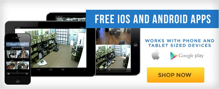 iPhone, iPad, and Android Surveillance Camera Viewing Apps