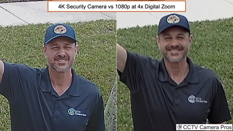 4K Security Camera vs 1080p 4x Digital Zoom