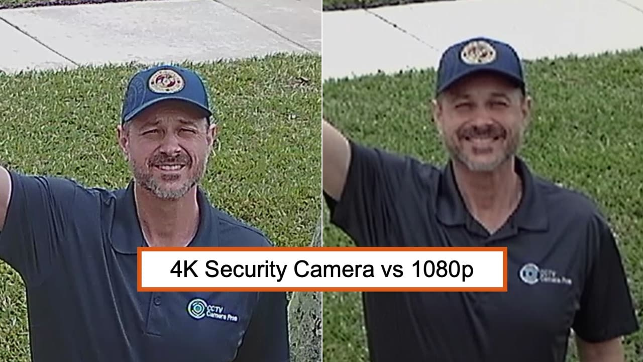 4K Security Camera vs 1080p