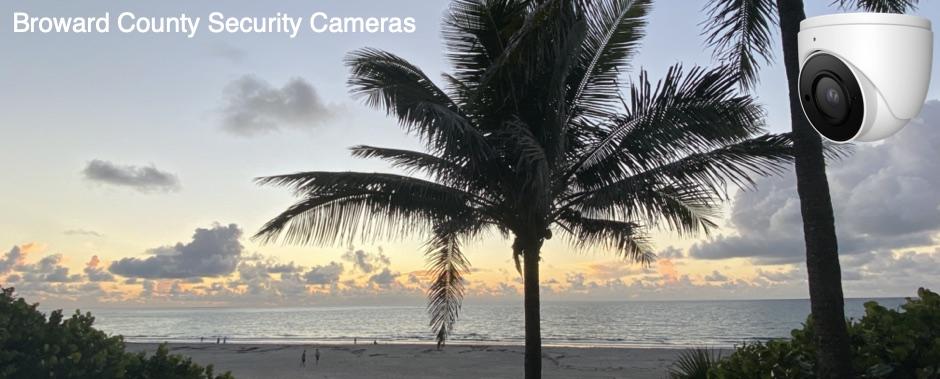 Broward County Florida Security Cameras
