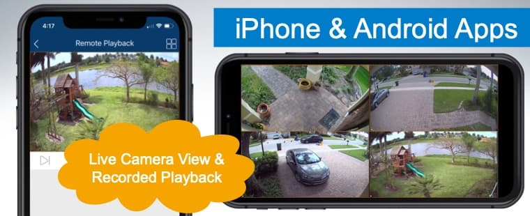 View Security Cameras from iPhone and Android Mobile Apps