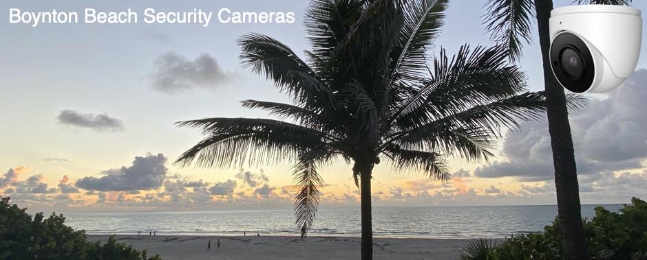 Security Cameras Boynton Beach