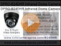 DPRO-B24DHR Infrared Dome CCTV Camera